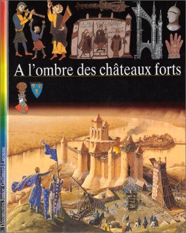 A l ombre des châteaux forts