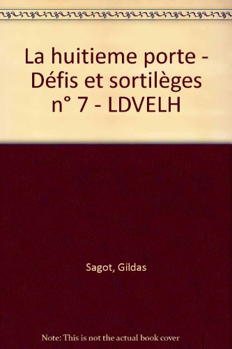 huitième porte (la) - tome 7
