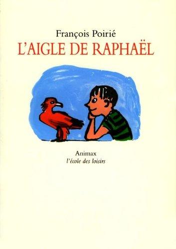 L' aigle de raphaël