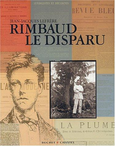 Arthur Rimbaud Le Voleur De Feu R?Sum?