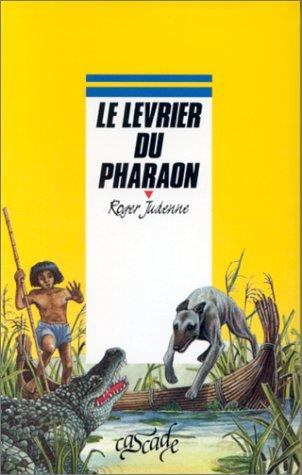 [le ]lévrier du pharaon