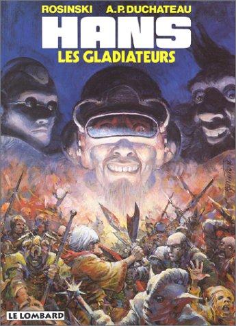 """hans """"les gladiateurs"""" (t4)"""