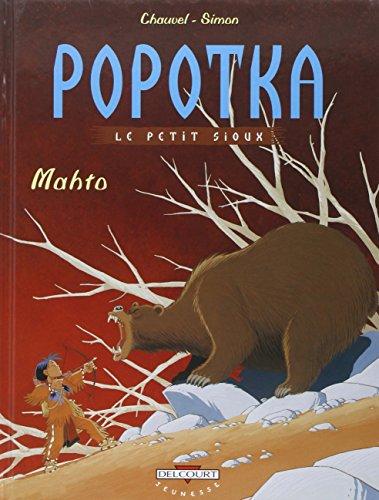 popotka le petit sioux, t03. mahto
