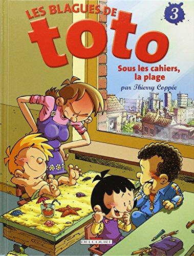 Les blagues de toto, t3. sous les cahiers, la plage