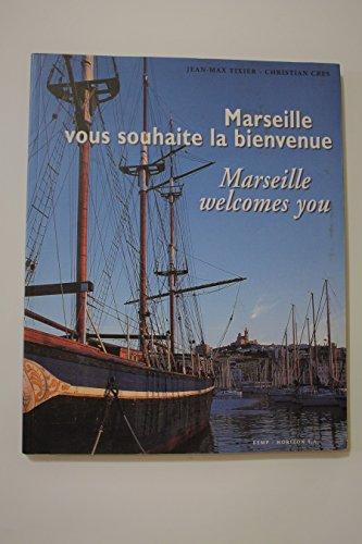 Marseille vous souhaite la bienvenue