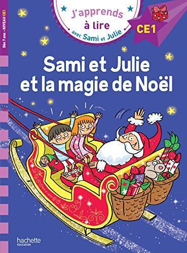 sami et julie et la magie de noël / ce1