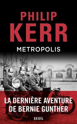 metropolis / la dernière aventure de bernie gunther