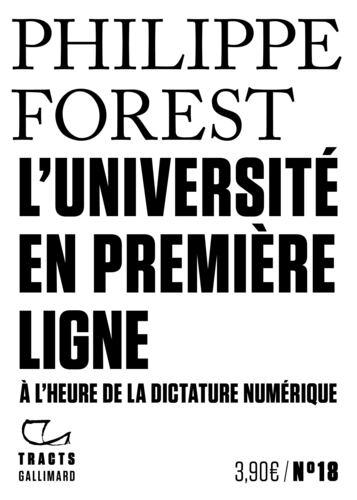 L' université en première ligne :  À l'heure de la dictature numérique