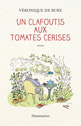 Clafoutis aux tomates cerises (Un)