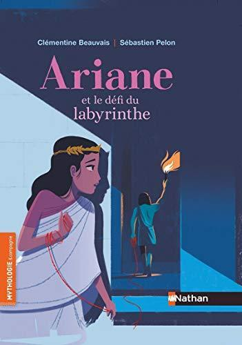 ariane et le défi du labyrinthe -  roman mythologie - dès 7 ans