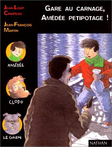 Gare au carnage, Amédée Petipotage