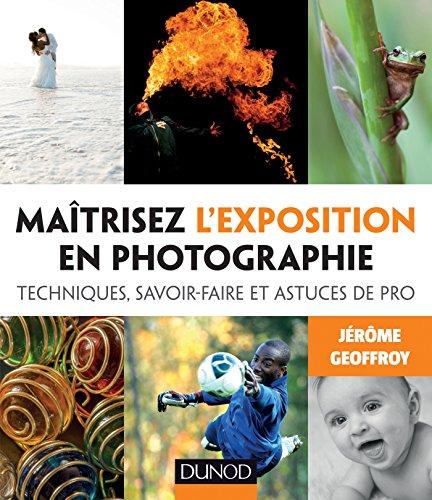 Maîtrisez l exposition en photographie
