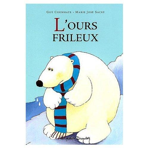 L' ours frileux