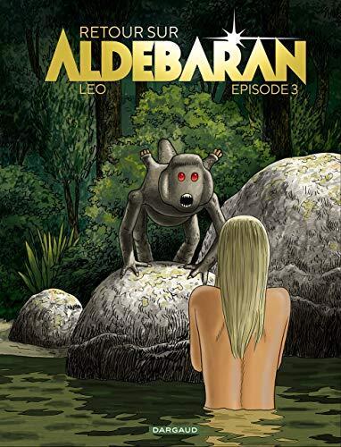 retour sur aldebaran 03 et fin