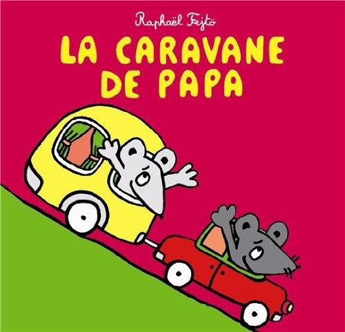 La caravane de papa