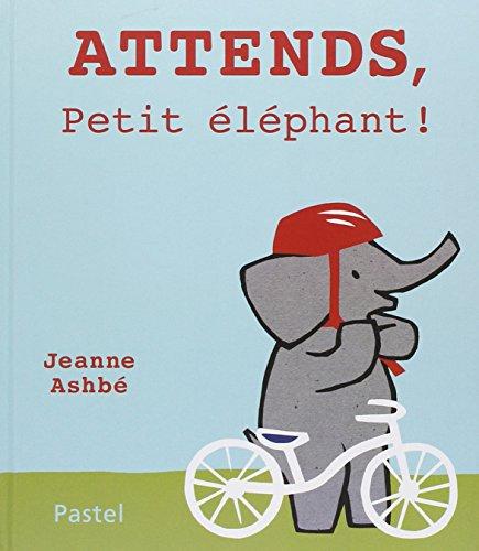 attends, petit éléphant !