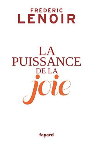 Puissance de la joie (La)