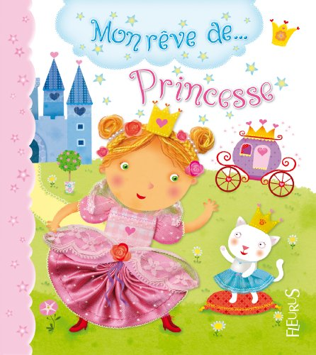mon rêve de princesse