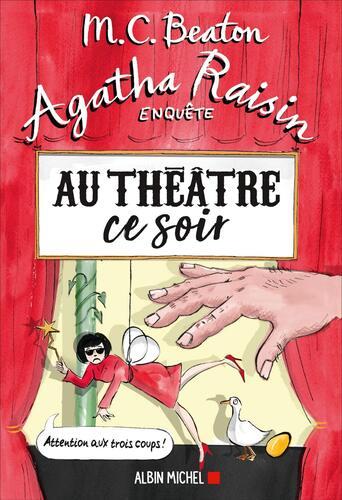 agatha raisin enquête / au théâtre ce soir