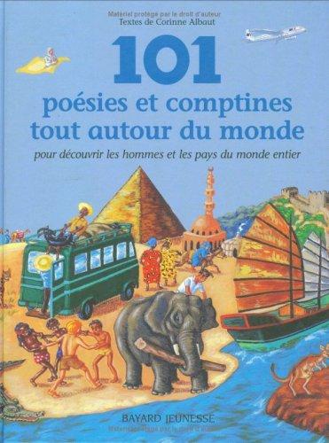 101 poesies et comptines tout autour du monde