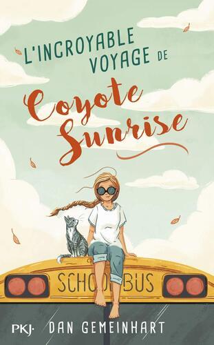 L' incroyable voyage de coyote sunrise