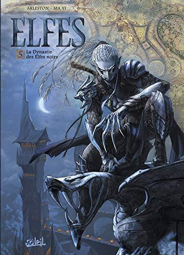 La dynastie des elfes noirs