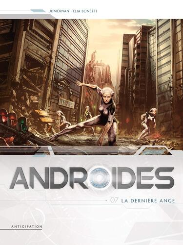 androides, 7 : la dernière ange