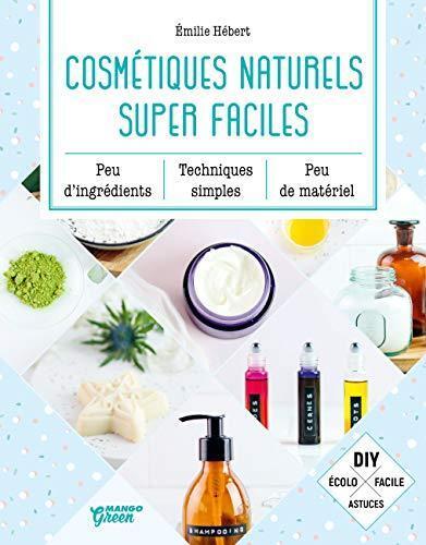 cosmétiques naturels super faciles