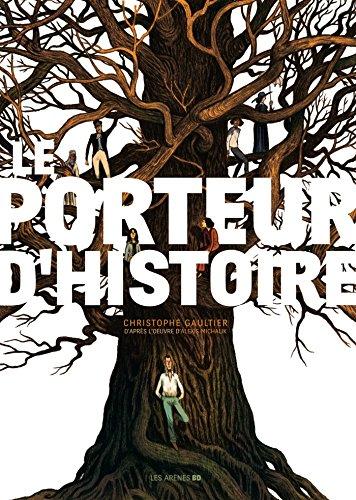 Porteur d histoire (Le)