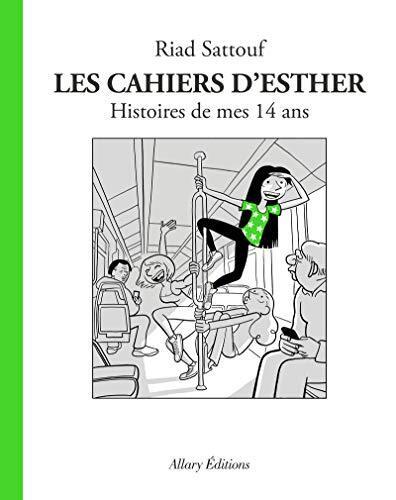 Les cahiers d'esther, t5. histoires de mes 14 ans