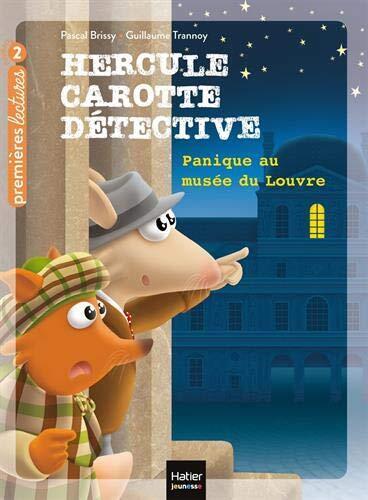 hercule carotte, détective / panique au musée du louvre / premières lectures