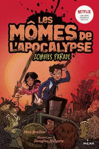 mômes de l'apocalypse (les) t.2 zombies parade