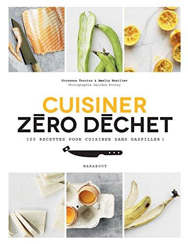 cuisiner zéro déchet
