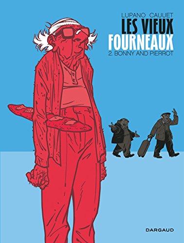 Vieux fourneaux - tome 2 - Bonny and Pierrot (Les)