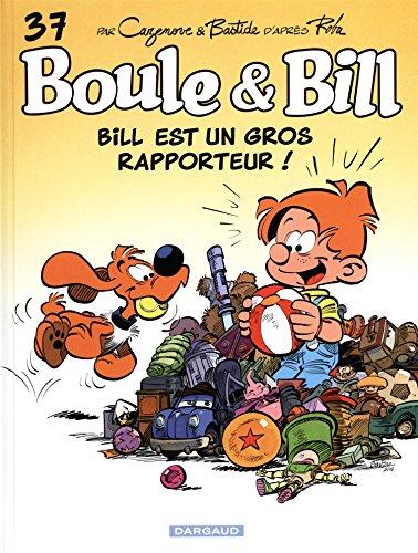 bill est un gros rapporteur !