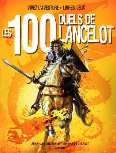 Les 100 duels de lancelot