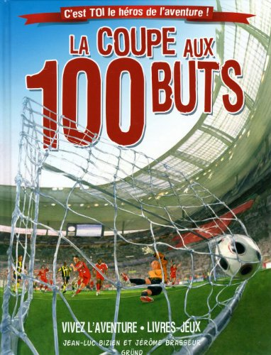 La coupe aux 100 buts