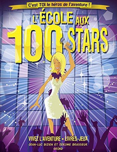 L' ecole aux 100 stars