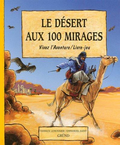 Le desert aux 100 mirages
