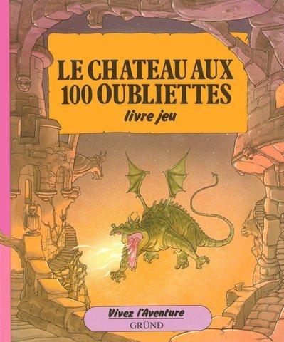 Le chateau aux 100 oubliettes