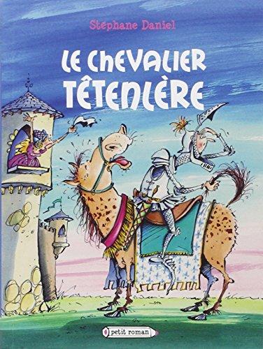 Chevalier Têtenlère (Le)