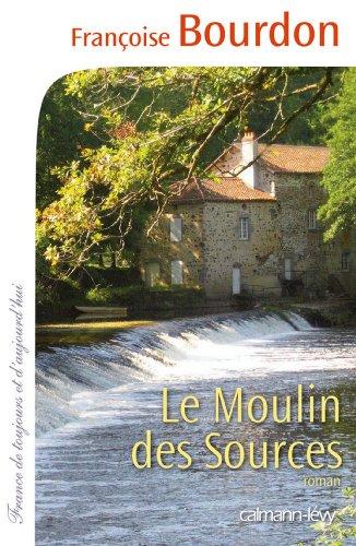 Moulin des sources Le