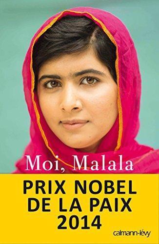 Moi, Malala, je lutte pour l éducation et je résiste aux talibans