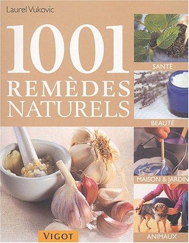 1001 remèdes naturels