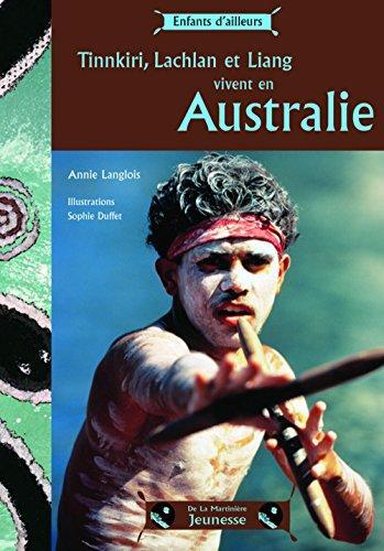 tinnkiri, lachlan et liang vivent en australie