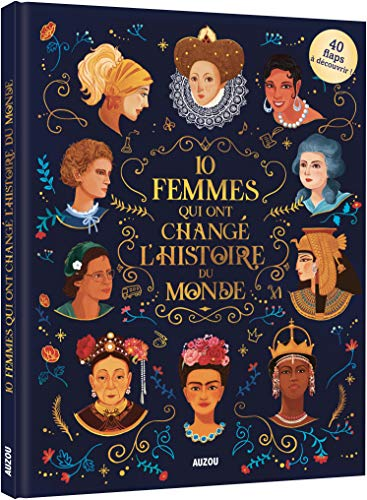 10 femmes qui ont changé l'histoire du monde