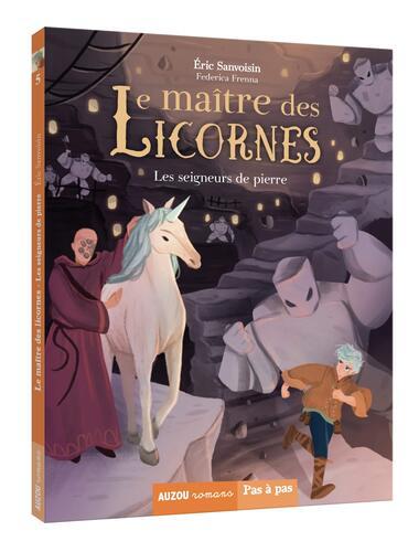maître des licornes / les seigneurs de pierre t5
