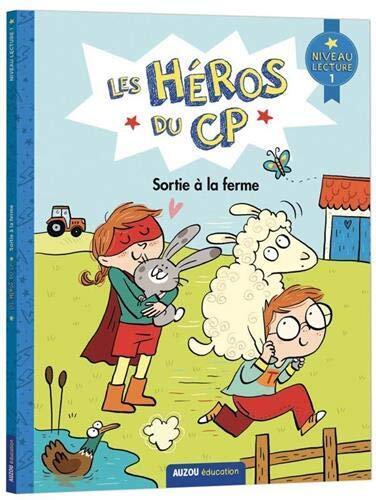 Les héros du cp / sortie à la ferme : niveau lecture 1