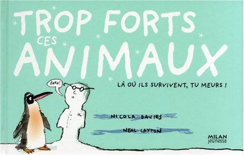 trop forts ces animaux
