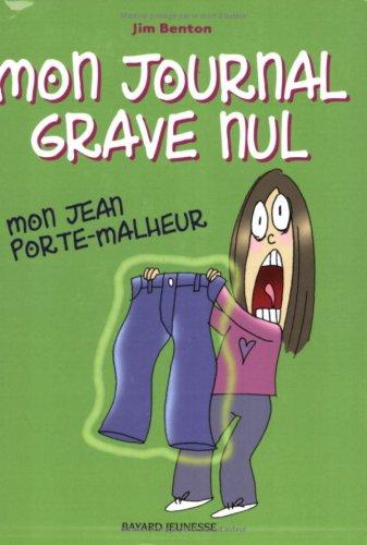 mon journal grave nul, t2. mon jean porte-malheur